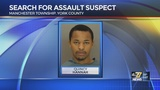 Man sought for assaulting woman in Manchester Township