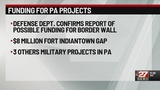 Fort Indiantown Gap Project could be cut for border wall funding